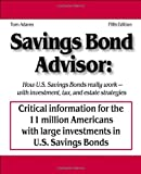 Savings Bond Advisor - Fifth Edition, Tom Adams, 0976064537