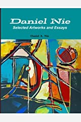 Daniel Nie: Selected Artworks and Essays Paperback