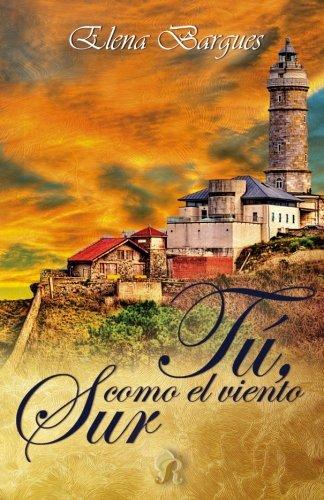 Read Online Tu, como el viento sur (Romantic Ediciones) (Spanish Edition) pdf epub