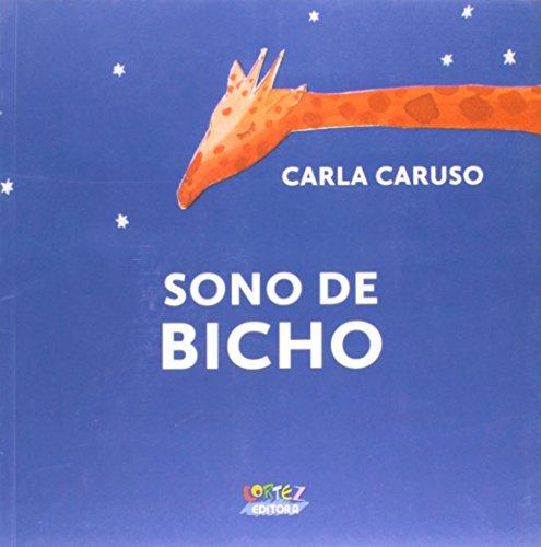 Sono bicho Carla Caruso