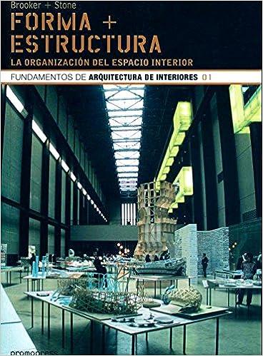Descargador de libros electrónicos gratis Forma + estructura - fundamentos de arquitectura de interiores en español PDF ePub iBook 849358813X