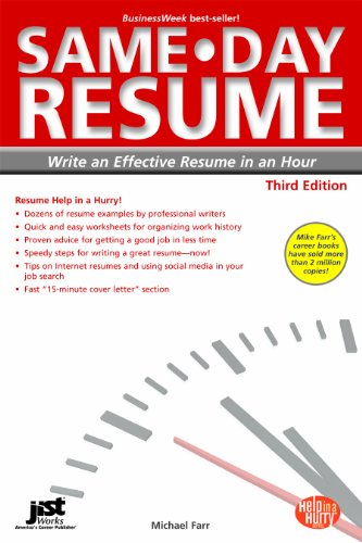 SameDay Resume 3rd Ed Write an Effective Resume in an Hour Same