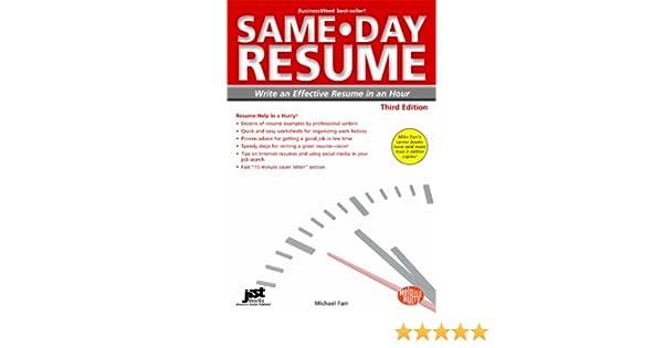 same day resume 3rd ed write an effective resume in an hour same day resume write an effective resume in an hour louise m kursmark 9781593579067 - How To Write An Effective Resume