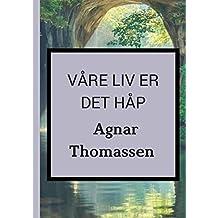 våre liv er det håp (Norwegian Edition)