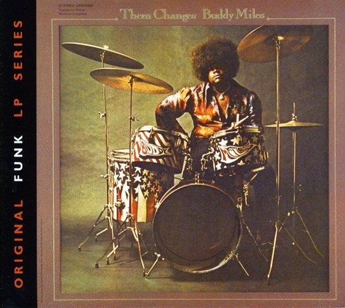 Them Changes (The Best Of Buddy Miles)