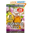 Essential Oils: The Definitive Bible: Aromatherapy, Stress Relief , Enhancing Life, Beauty, Youth, Energy, Essential Oils (Essential Oils, Essential Oils ... oil, massage therapy, alternative medicine)