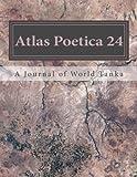 Atlas Poetica 24: A Journal of World Tanka (Volume 24)