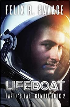Book Lifeboat: A First Contact Technothriller: Volume 2 (Earth's Last Gambit)