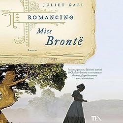 Romancing Miss Bronte
