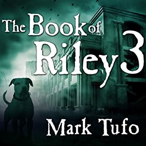 The Book of Riley: A Zombie Tale Pt. 3 Audiobook