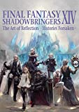 Final Fantasy XIV: Shadowbringers: The Art of