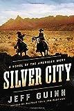 Silver City: A Novel of the American West (A Cash McLendon Novel)