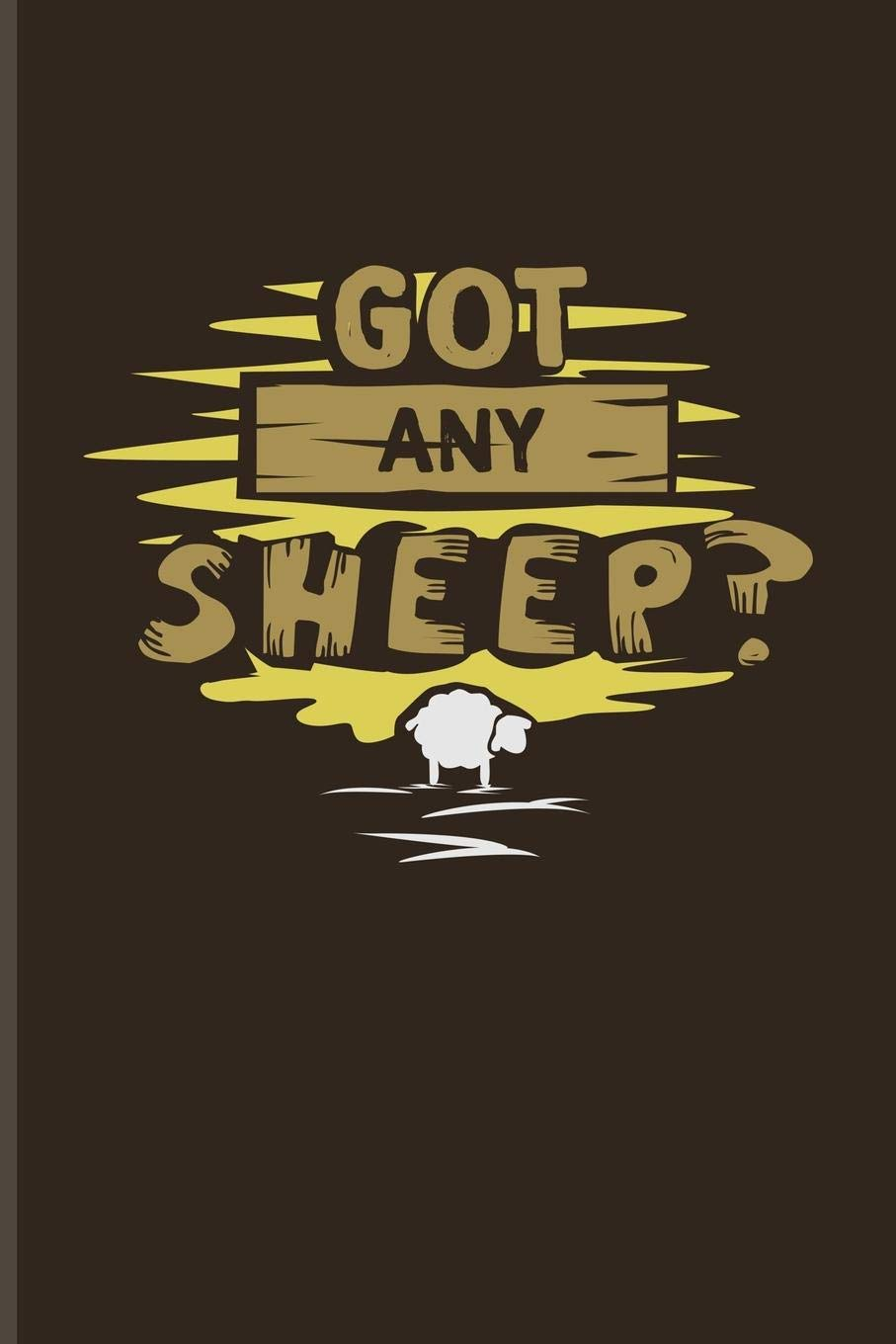 Got Any Sheep Funny Gaming Quotes Journal For Board Game