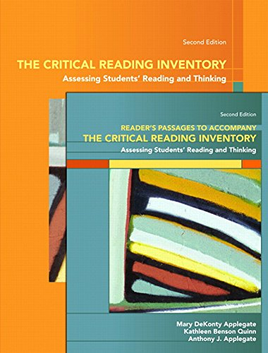 The Critical Reading Inventory: Assessing Students Reading and Thinking & Readers Passages (2nd Edition)