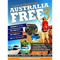 Australia Free 3: The Ultimate Guide for the Budget Traveller