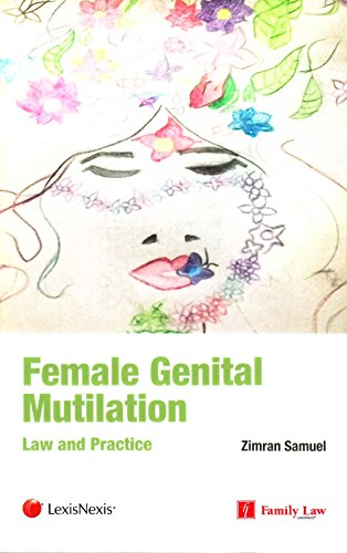 Female Genital Mutilation (FGM): Law and Practice