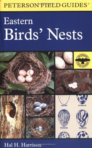 Peterson Field Guide: Eastern Birds' Nests - Book #21 of the Peterson Field Guides