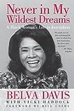 Never in My Wildest Dreams, Belva Davis, 1609944666
