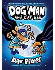 Dog Man and Cat Kid: From the Creator of Captain Underpants (Dog Man #4)