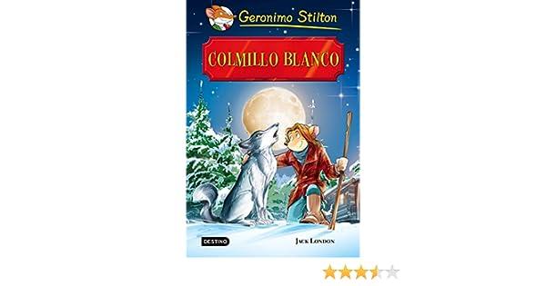 Colmillo Blanco: Grandes Historias eBook: Stilton, Geronimo ...