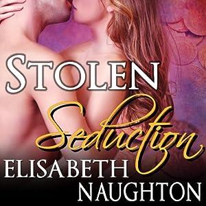 Stolen Seduction Audiobook
