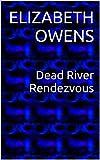 Dead River Rendezvous