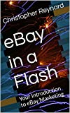 eBay in a Flash: Your Introduction to eBay Marketing