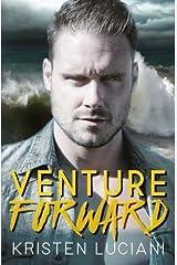 Venture Forward (The Venture Series) (Volume 3) by Kristen Luciani (2016-03-15) Mass Market Paperback