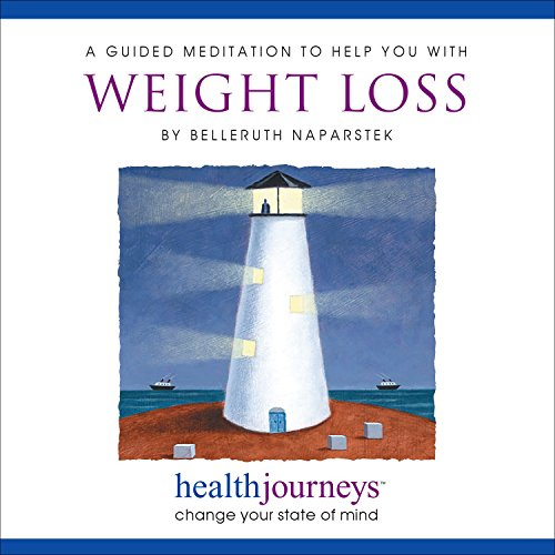 Meditation to Help You With Weight Loss, Double Weight Loss,  State-of-the-Art Cellular Imagery Used to Speed Up Metabolism, Guided Meditation and Imagery with Healing Words and Soothing Music by Belleruth Naparstek from Health Journeys