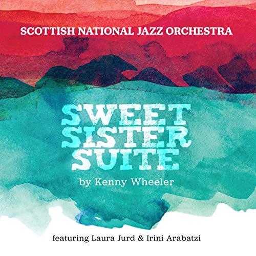 (Sweet Sister Suite by Kenny Wheeler (feat. Laura Jurd & Irini Arabatzi) )