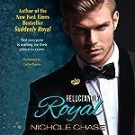 Reluctantly Royal | Nichole Chase