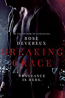 Breaking Grace by [Devereux, Rose]
