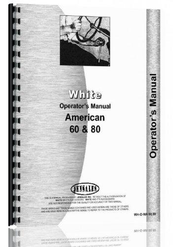 - White American 60 Tractor Operators Manual