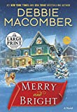 Merry and Bright: A Novel (Random House Large Print)