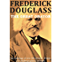 Frederick Douglass: The Great Orator (optimized for Kindle)