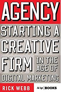 The marketing agency blueprint the handbook for building hybrid pr agency starting a creative firm in the age of digital marketing advertising age malvernweather Choice Image