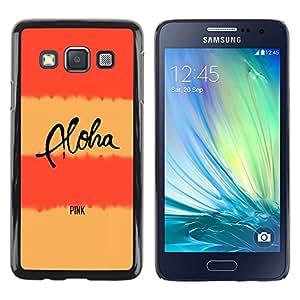 FlareStar Colour Printing Peach Pink Aloha Text Lines Yellow cáscara Funda Case Caso de plástico para Samsung Galaxy A3 / SM-A300