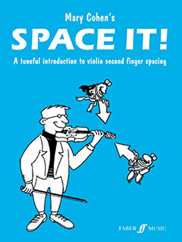 Space It! For Violin: A Tuneful Introduction To Violin Second Finger Spacing (Faber Edition)