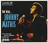 The Real Johnny Mathis The Ultimate Johnny Mathis