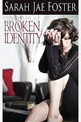 Broken Identity Paperback