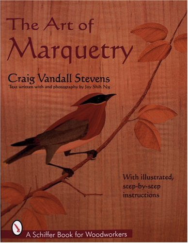 Marquetry Art - The Art of Marquetry (Schiffer Book for Woodworkers)