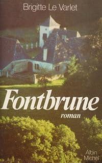 Fontbrune, Le Varlet, Brigitte