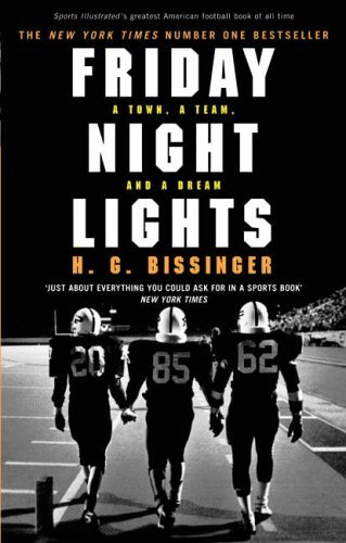 2005 Team Jersey - Friday Night Lights: A Town, a Team, and a Dream by H G Bissinger (2005-04-28)