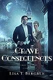 Grave Consequences: A Novel (Grand Tour Series)