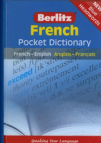 French Pocket Dictionary: French-English/Anglais-Francais (Berlitz Pocket Dictionary) (English and French Edition) (Best French English Dictionary)