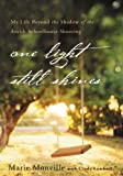 One Light Still Shines: My Life Beyond the Shadow