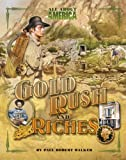 Gold Rush and Riches, Paul Robert Walker, 0753465124