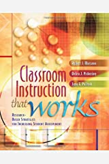Classroom Instruction That Works: Research-Based Strategies for Increasing Student Achievement Paperback