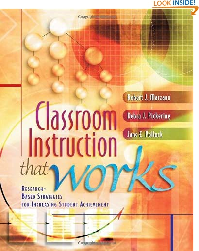 Classroom Instruction That Works: Research-Based Strategies for Increasing Student Achievement by Jane E. Pollock