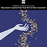 A Macat Analysis of Robert E. Lucas Jr.'s Why Doesn't Capital Flow from Rich to Poor Countries? | Pádraig Belton